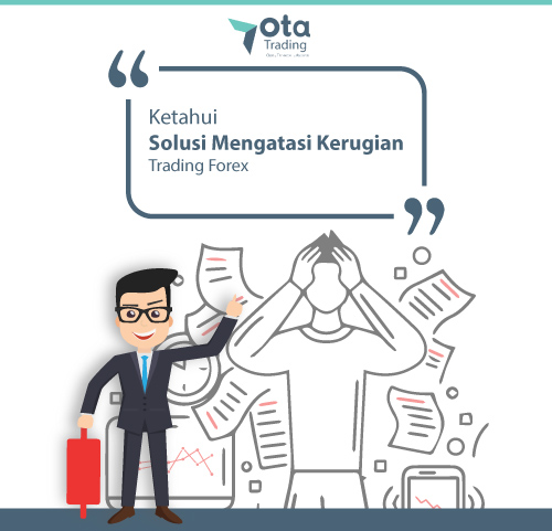 OTA Trading memiliki karakter kuat, yang mampu membantu Anda dalam meminimalisir kerugian | Central Capital Futures