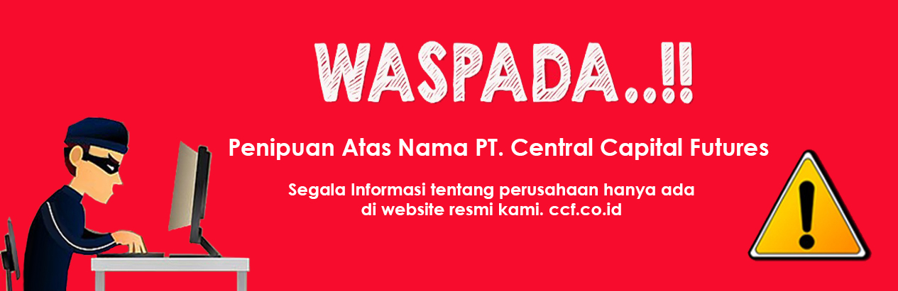 Waspada Penipuan atas nama PT Central Capital Futures | Central Capital Futures